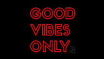 Good Vibes Only LED Neon Flex Signs