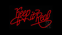 Keeping It Real LED Neon Flex Signs